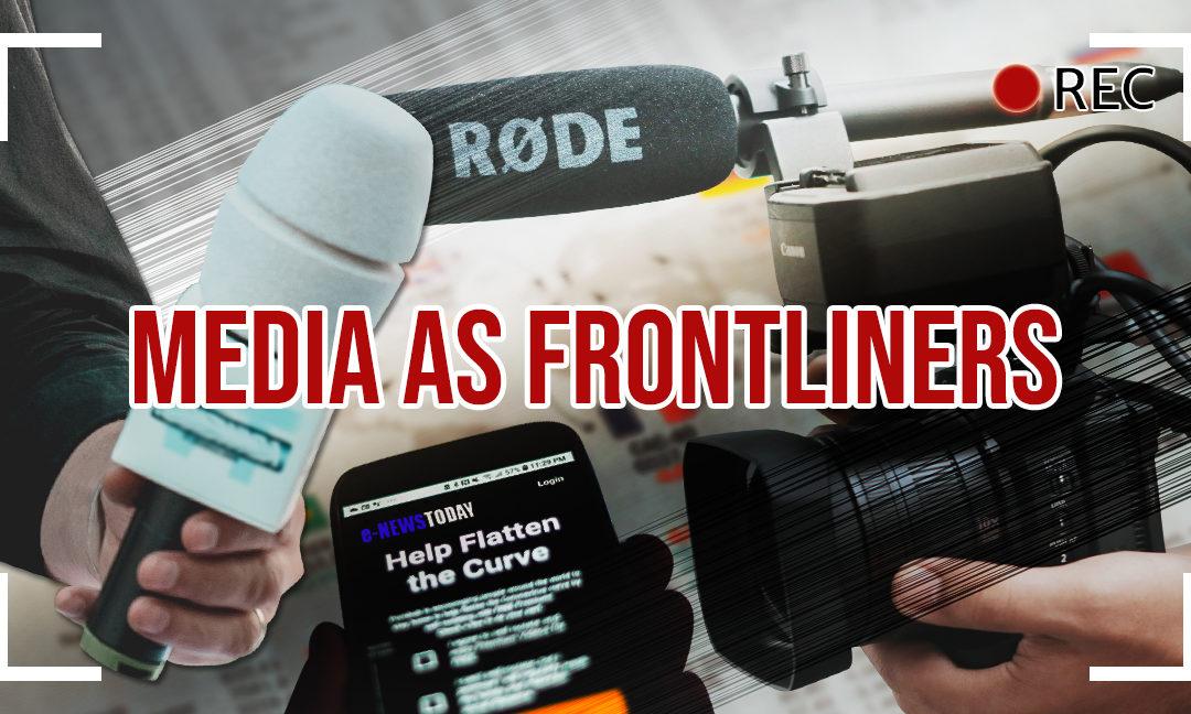 Media as Frontliners