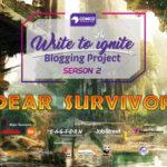 Write to Ignite Blogging Project Season 2 Dear Survivor ComCo Southeast Asia
