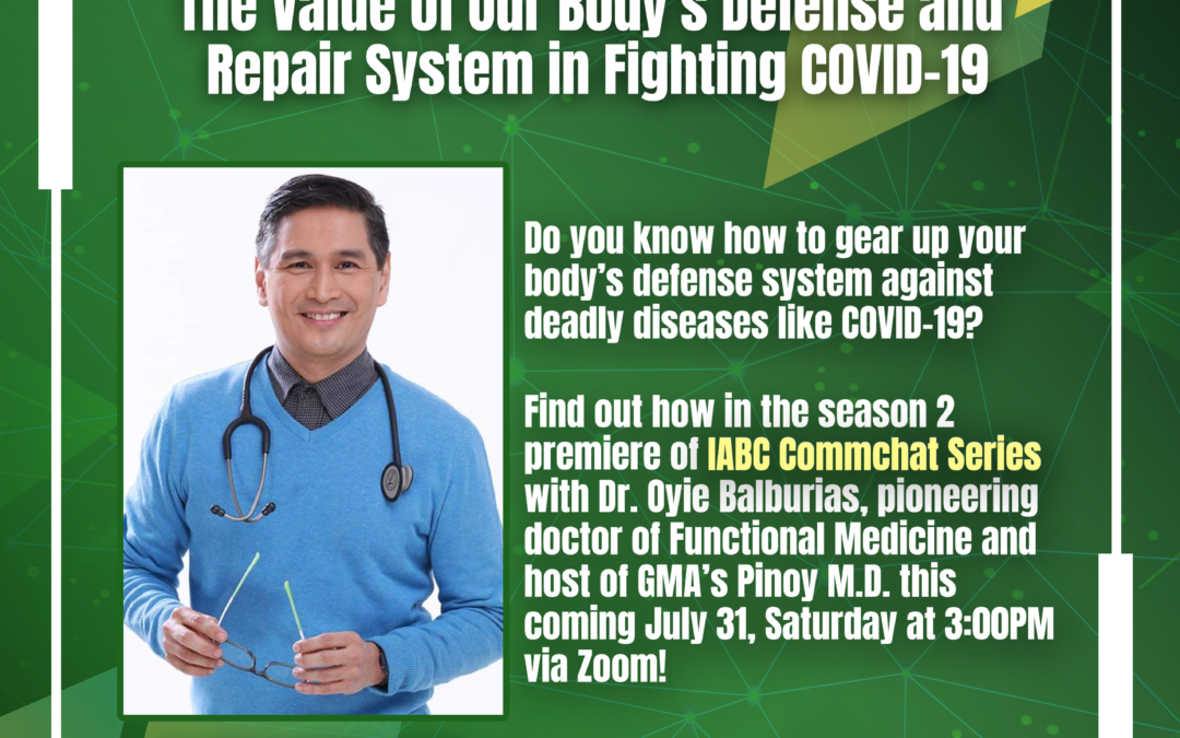 IABC Philippines' CommChat Series Season 2 Premiere Features Beyond the Vax: The Value of Our Body's Defense and Repair System in Fighting COVID-19